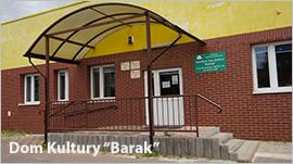 Dom Kultury BARAK